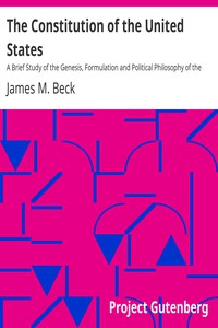 Cover of The Constitution of the United StatesA Brief Study of the Genesis, Formulation and Political Philosophy of the Constitution
