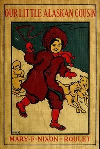 Cover of Kalitan, Our Little Alaskan Cousin