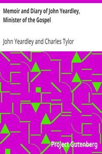 Cover of Memoir and Diary of John Yeardley, Minister of the Gospel