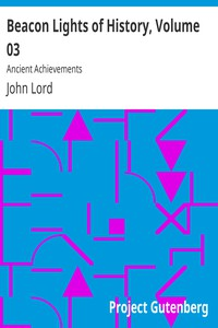 Cover of Beacon Lights of History, Volume 03: Ancient Achievements