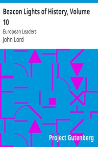 Cover of Beacon Lights of History, Volume 10: European Leaders