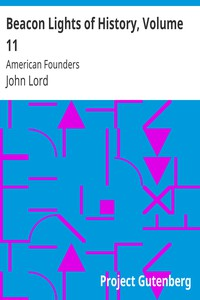 Cover of Beacon Lights of History, Volume 11: American Founders