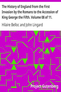Cover of The History of England from the First Invasion by the Romans to the Accession of King George the Fifth. Volume 08 of 11.