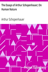 Cover of The Essays of Arthur Schopenhauer; On Human Nature