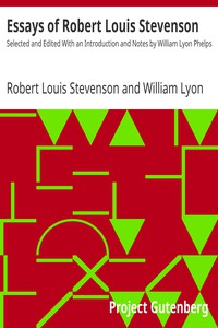 Cover of Essays of Robert Louis Stevenson Selected and Edited With an Introduction and Notes by William Lyon Phelps