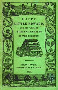 Cover of Happy Little EdwardAnd His Pleasant Ride and Rambles in the Country.