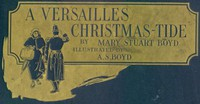 Cover of A Versailles Christmas-Tide