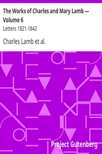Cover of The Works of Charles and Mary Lamb — Volume 6 Letters 1821-1842