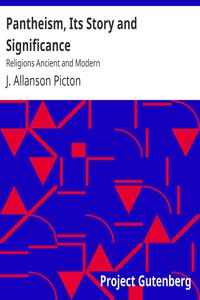 Cover of Pantheism, Its Story and SignificanceReligions Ancient and Modern