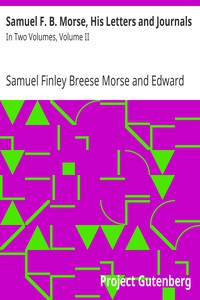 Cover of Samuel F. B. Morse, His Letters and JournalsIn Two Volumes, Volume II