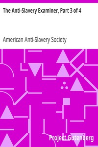 Cover of The Anti-Slavery Examiner, Part 3 of 4