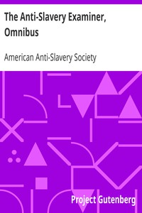 Cover of The Anti-Slavery Examiner, Omnibus
