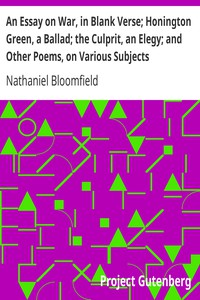 Cover of An Essay on War, in Blank Verse; Honington Green, a Ballad; the Culprit, an Elegy; and Other Poems, on Various Subjects