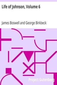 Life of Johnson, Volume 6 Addenda, index, dicta philosophi, etc.