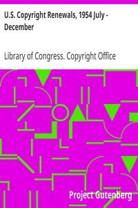U.S. Copyright Renewals, 1954 July - December