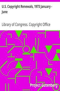 Cover of U.S. Copyright Renewals, 1973 January - June