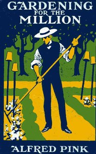 Cover of Gardening for the Million