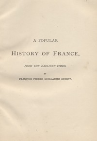 A Popular History of France from the Earliest Times, Volume 5