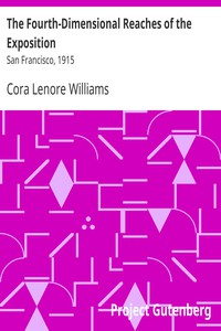 Cover of The Fourth-Dimensional Reaches of the Exposition: San Francisco, 1915