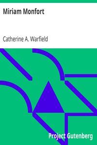 Cover of Miriam MonfortA Novel