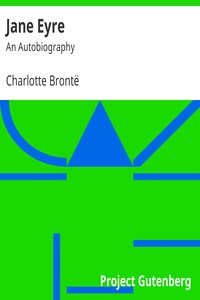 Cover of Jane Eyre: An Autobiography