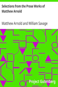 Cover of Selections from the Prose Works of Matthew Arnold