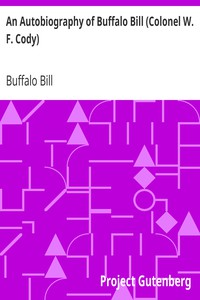 Cover of An Autobiography of Buffalo Bill (Colonel W. F. Cody)
