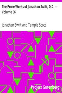 The Prose Works of Jonathan Swift, D.D. — Volume 06 The Drapier's Letters
