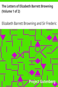 Cover of The Letters of Elizabeth Barrett Browning (Volume 1 of 2)