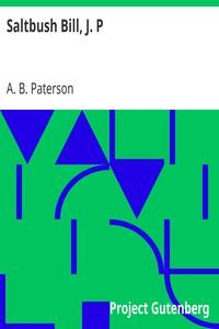 Cover of Saltbush Bill, J. P.