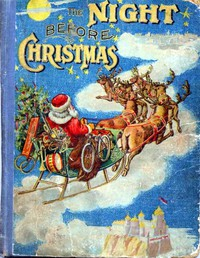Cover of The Night Before Christmas and Other Popular Stories For Children