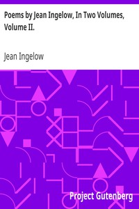 Cover of Poems by Jean Ingelow, In Two Volumes, Volume II.