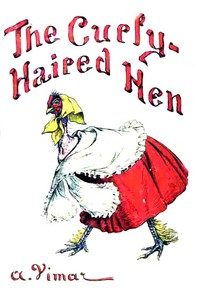 Cover of The Curly-Haired Hen