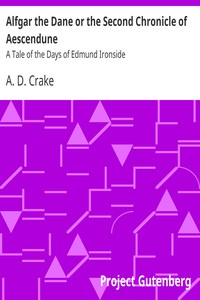 Cover of Alfgar the Dane or the Second Chronicle of Aescendune A Tale of the Days of Edmund Ironside