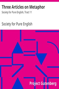 Cover of Three Articles on Metaphor Society for Pure English, Tract 11