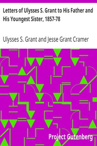 Cover of Letters of Ulysses S. Grant to His Father and His Youngest Sister, 1857-78