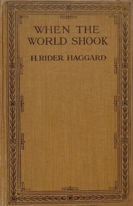 Cover of When the World Shook Being an Account of the Great Adventure of Bastin, Bickley and Arbuthnot