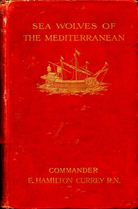 Cover of Sea-Wolves of the Mediterranean: The grand period of the Moslem corsairs