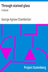 Cover of Through stained glass A Novel