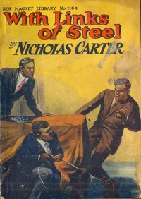Cover of With Links of Steel; Or, The Peril of the Unknown