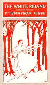 Cover of The White Riband; Or, A Young Female's Folly