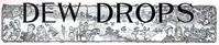 Dew Drops, Vol. 37, No. 17, April 26, 1914