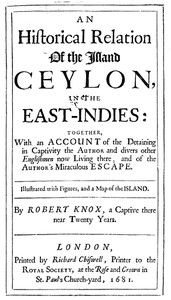 Cover of An Historical Relation of the Island Ceylon in the East Indies Together with an Account of the Detaining in Captivity the Author and Divers other Englishmen Now Living There, and of the Author's Miraculous Escape
