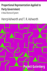 Cover of Proportional Representation Applied To Party Government A New Electoral System