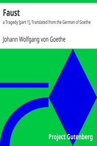 Cover of Faust: a Tragedy [part 1], Translated from the German of Goethe