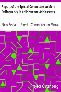Cover of Report of the Special Committee on Moral Delinquency in Children and Adolescents