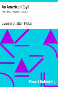 Cover of An American IdyllThe Life of Carleton H. Parker