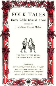 Folk Tales Every Child Should Know By Hamilton Wright Mabie Free Ebook
