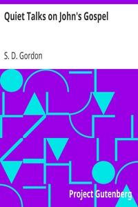 Cover of Quiet Talks on John's Gospel