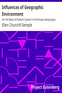 Cover of Influences of Geographic EnvironmentOn the Basis of Ratzel's System of Anthropo-Geography